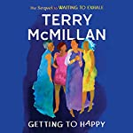 Getting to Happy   Terry McMillan