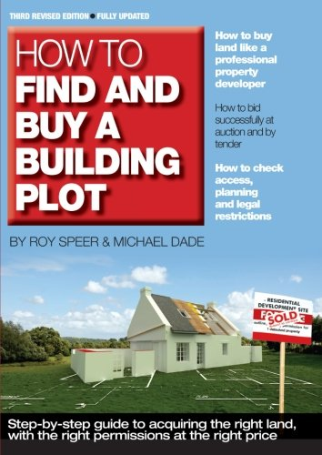How to Find and Buy a Building Plot Roy Speer