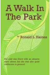 A Walk In The Park by Haines, Ronald L. (2000) Paperback Paperback