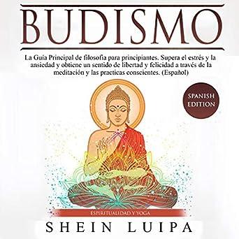 Amazon.com: Budismo [Buddhism]: La Guía Principal de ...