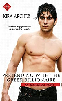 Pretending With the Greek Billionaire by Kira Archer