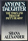 Anyone's Daughter, Shana Alexander, 0670129496
