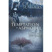 The Temptation of Asphodel (The Asphodel Cycle Book 3)