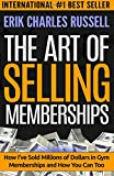 The Art of Selling Memberships