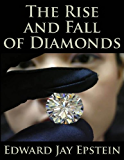 The Rise and Fall of Diamonds