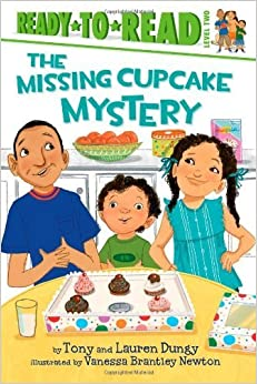 The Missing Cupcake Mystery (Tony and Lauren Dungy Ready-to-Reads) by Tony Dungy (2013-01-01)
