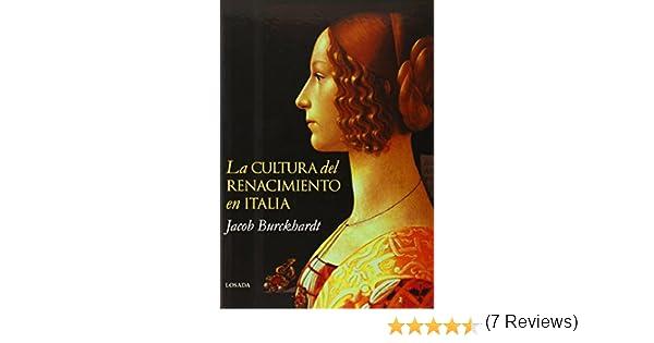 La cultura del Renacimiento en Italia: Amazon.es: Jacob Burckhardt: Libros