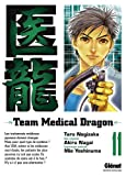 Team Medical Dragon, Tome 11
