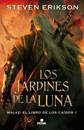 Malaz 1. Los jardines de la luna (The Malazan Book of the Fallen) (Spanish Edition) [Steven Erikson] (Tapa Dura)