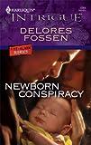Newborn Conspiracy, Delores Fossen, 0373693117