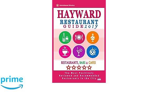 Hayward Restaurant Guide 2019 Best Rated Restaurants In Hayward
