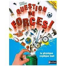 Question de forces -physique explique..