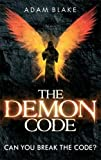 The Demon Code: A breathlessly thrilling quest to stop the end of the world (Heather Kennedy)