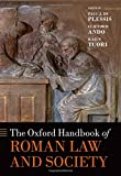 The Oxford Handbook of Roman Law and Society (Oxford Handbooks)