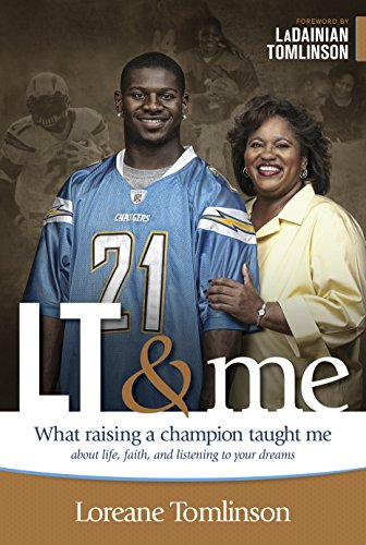 LT & Me: What Raising a Champion Taught Me about Life, Faith, and Listening to Your - Ladies Player Chargers