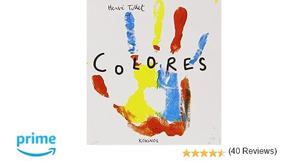 Colores: Amazon.es: Hervé Tullet, Esther Rubio Muoz: Libros