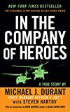 In the Company of Heroes, Michael J. Durant and Steven Hartov, 0451219937