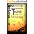 Clockwork Twist : Waking