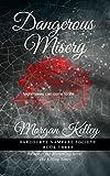Dangerous Misery (The Harcourte Vampyre Society Book 3)