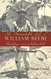 The Remarkable Life of William Beebe, Carol Grant Gould, 1597261076