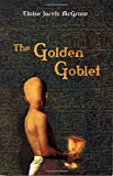 The Golden Goblet (Puffin Books)