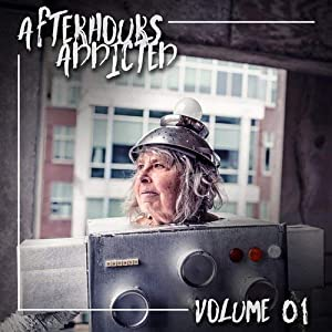 Afterhours Addicted, Vol. 01