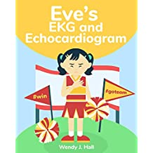 Eve's EKG and Echocardiogram (Mediwonderland)