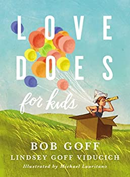 Love Does for Kids 0718095227 Book Cover