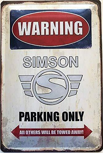 Deko7 Blechschild 30 x 20 cm Warning Simson Parking Only