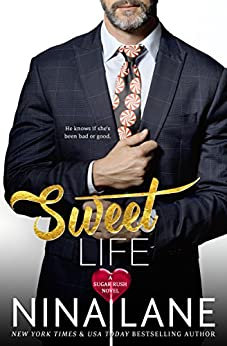 Sweet Life (Sugar Rush) by [Lane, Nina]