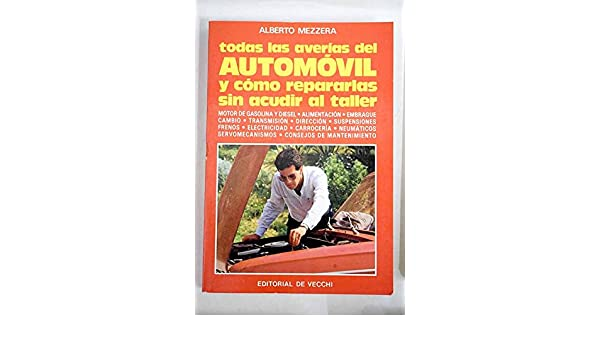TODAS LAS AVERIAS DEL AUTOMOVIL: Alberto Mezzera: 9788431504885: Amazon.com: Books