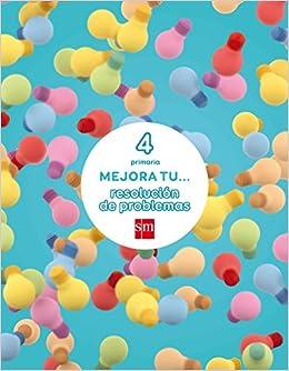 Mejora Tu... Resolución De Problemas. 4 Primaria - 9788467592900 por Mercedes Garín Muñoz