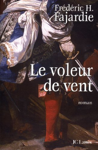 Le Voleur De Vent Romans Historiques French Edition