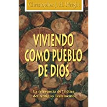Viviendo Como Pueblo De Dios/ Living As the People of God