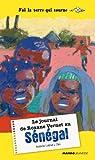 Le journal de Roxane Vernet au Sénégal par Lebrat