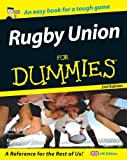 Rugby Union For Dummies, Second Edition (UK Version)