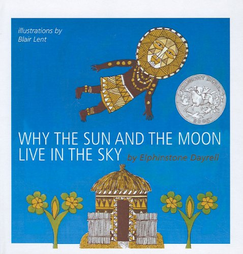Download Why the Sun and the Moon Live in the Sky: An African Folktale PDF