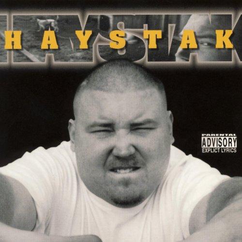 Haystak [Explicit]