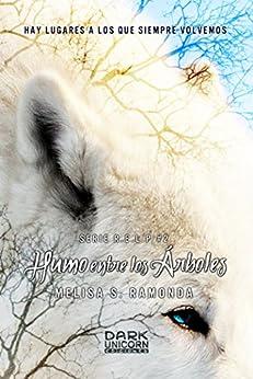 Humo entre los Árboles (Serie RELP nº 2) de [Ramonda, Melisa S.]