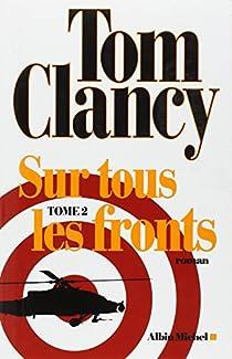 Sur tous les fronts, tome 2 par Clancy