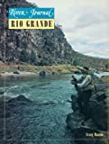 Rio Grande River Journal (Volume 5, number 1)
