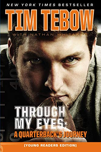 Through My Eyes: A Quarterback's Journey, Young Reader's Edition (The Best Young Soccer Players In The World)