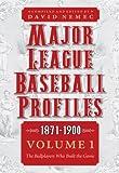 Major League Baseball Profiles, 1871-1900, Volume 1, , 0803230249