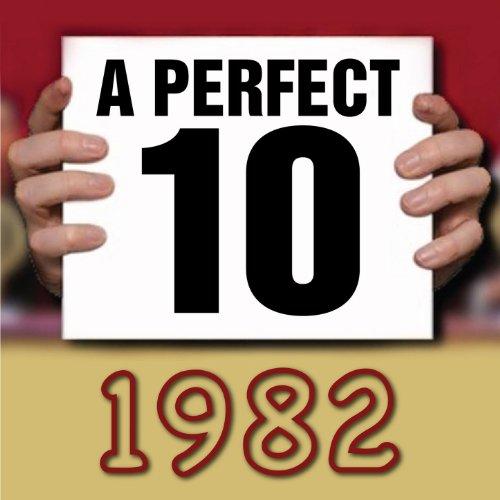 A Perfect Ten - 1982