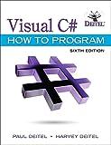 Visual C# How to Program (6th Edition) (Deitel Series)