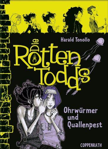Die Rottentodds - Band 4: Ohrwürmer und Quallenpest (German Edition) (Wahre Geschichte Von Halloween)