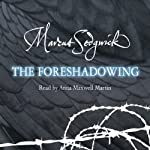 The Foreshadowing | Marcus Sedgwick