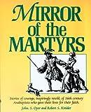 Mirror of the Martyrs, John S. Oyer and Robert S. Kreider, 1561480037