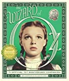 The Wizard of Oz: The Official 75th Anniversary Companion by William Stillman, Jay Scarfone (2013) Hardcover