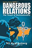 Dangerous Relations: The Threat of Homosexuality